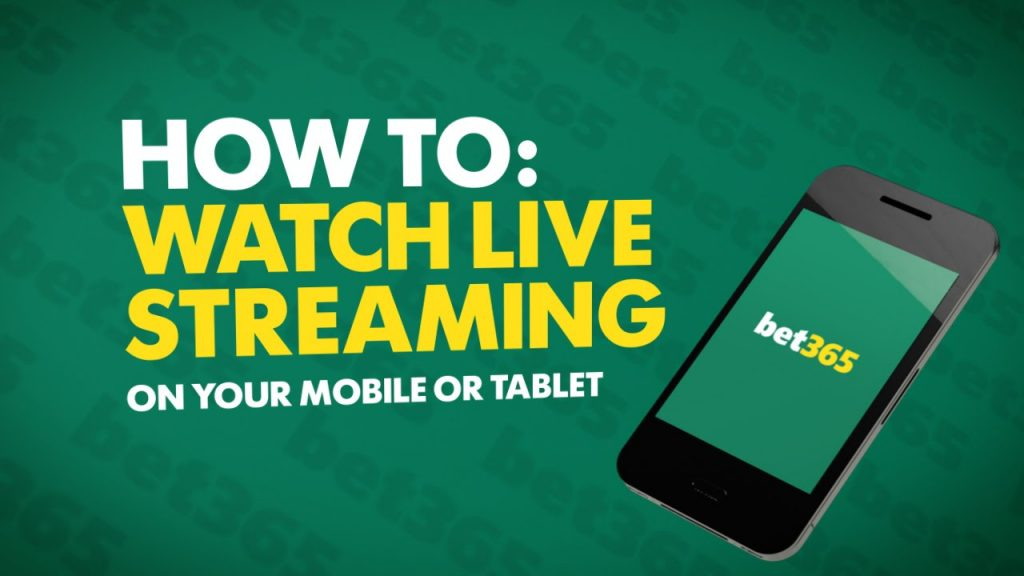 Bet365 Live streaming on mobile